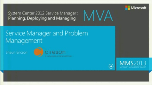 MVA:System Center Service Manager 2012: Problem Management
