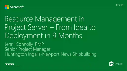 Resource Management in Project Server - From Idea to Deployment in 9 Months