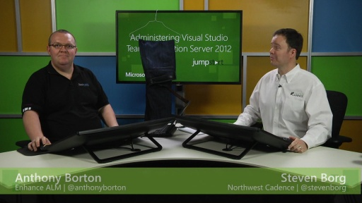Administering Visual Studio Team Foundation Server 2012: (03b) Manage Team Foundation Server, Part 2