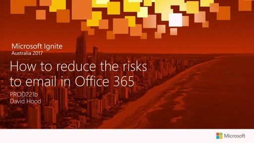 How to reduce the risks to email in Office 365 - Presented by Mimecast