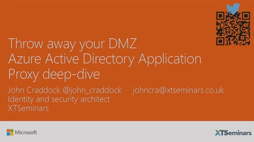 Throw away your DMZ – Azure Active Directory Application Proxy deep-dive