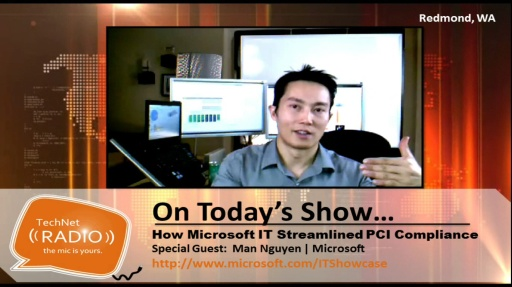 TechNet Radio: How Microsoft IT Streamlined PCI Compliance