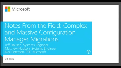 Notes From the Field: Complex and Massive Configuration Manager Migrations