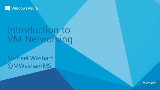 Introduction to Windows Azure Virtual Machine Networking