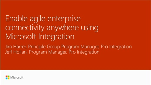Enable agile enterprise connectivity anywhere using Microsoft Integration