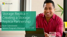 Storage Replica - Creating a Storage Replica Partnership