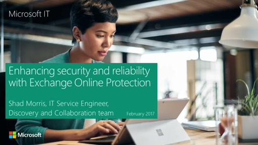 Enhancing security and reliability with Exchange Online Protection