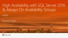 High availability with SQL Server 2016 and Always On Availability Groups