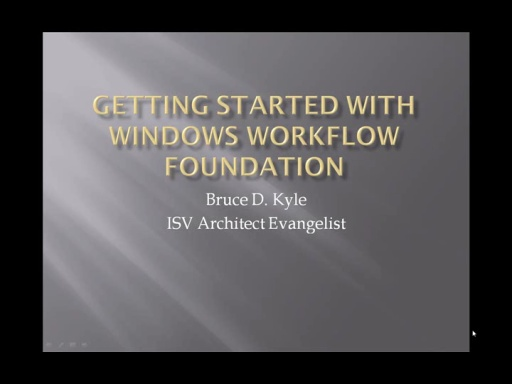 Getting started: Windows Workflow (WF) 100