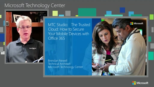 2015-07-30 MTC Studio Secure Your Mobile Devices with Office 365 and Intune