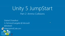 Unity 5 Jumpstart Part 2: Ammo Collisions