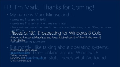 Pieces of 8: Prospecting for Windows 8 Gold