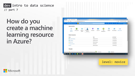How do you create a machine learning resource in Azure? (7 of 28)