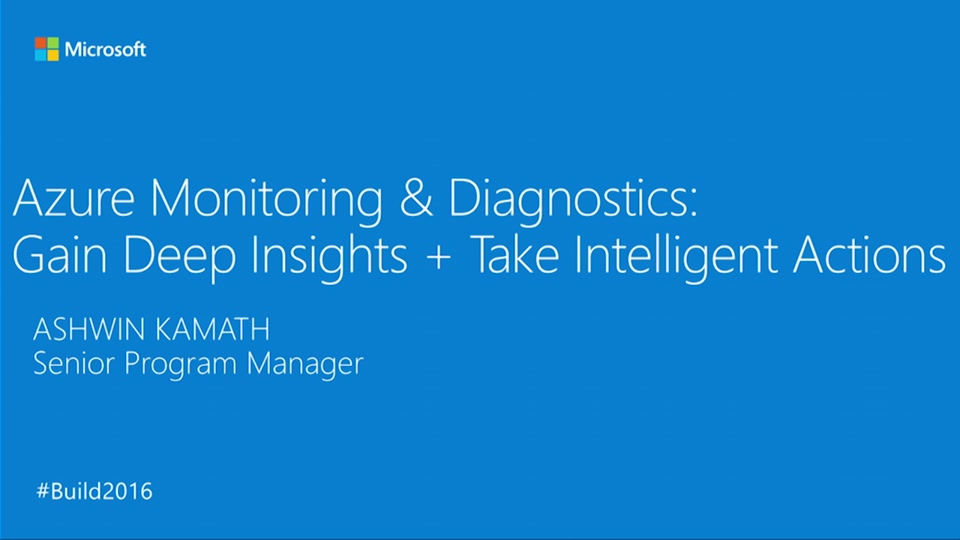 Azure Monitoring & Diagnostics: Gain Deep Insights + Take Intelligent Actions