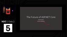 Talk: ASP.NET Core Futures Roadmap