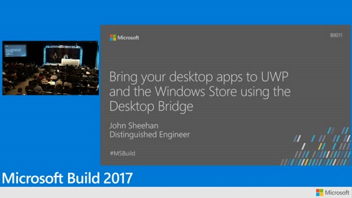 Bring your desktop apps to UWP and the Windows Store using the Desktop Bridge