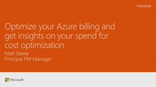 Optimize your Azure billing and get insights on your spend for cost optimization