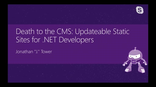 Death to the CMS: Updateable Static Sites for .NET Developers
