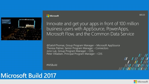 Innovate and get your apps in front of 100 Million business users with AppSource, PowerApps, Microsoft Flow, and the Common Data Service