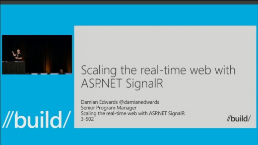 Scaling the Real-time Web with ASP.NET SignalR