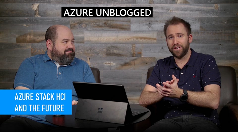 Azure Unblogged - Azure Stack HCI and the Future