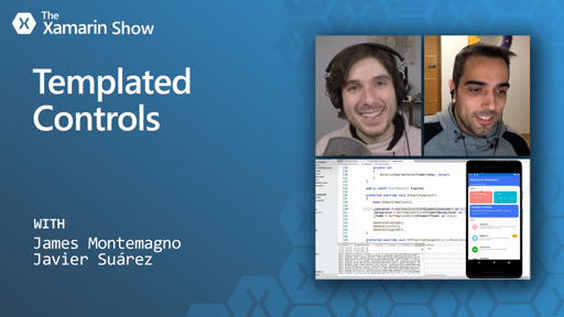 Templated Controls are Awesome | The Xamarin Show