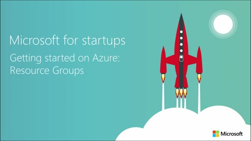 Getting Started on Azure for Startups: Resource Groups