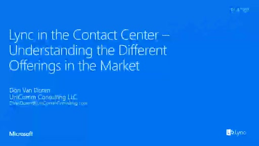 Lync in the Contact Center - Understanding the Different Offerings in the Market