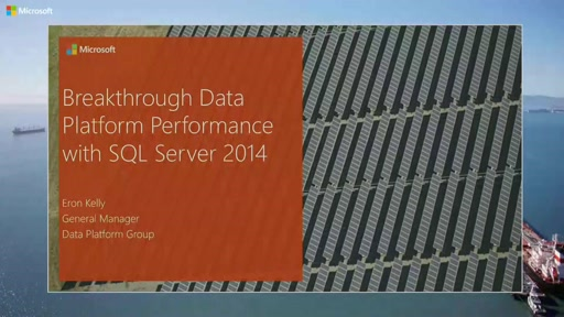 Breakthrough Data Platform Performance with SQL Server 2014