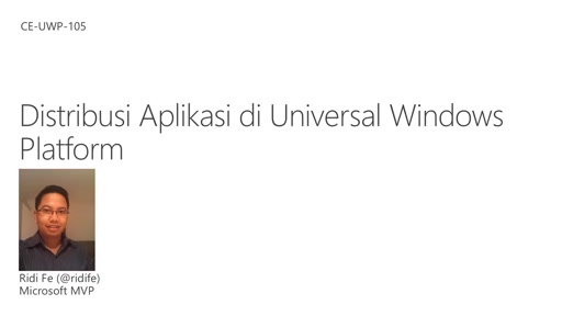 05 Ridi -Distribusi Aplikasi di Universal Windows Platform
