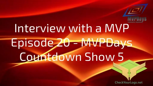Episode 20 - MVPDays Countdown Show 5