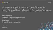 How your applications can benefit from AI using Bing APIs on Microsoft Cognitive Services