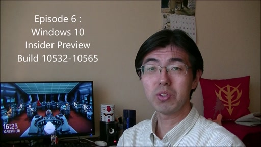 Episode 6 : Windows 10 Insider Preview Build 10532-10565 .NETラボ勉強会講演