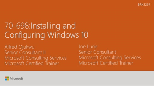 Cert Exam Prep: Exam 70-698: Installing and Configuring Windows 10