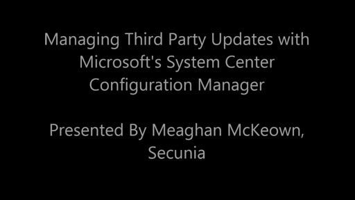 Managing Third Party Updates with Microsoft's System Center Configuration Manager