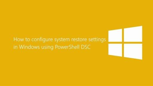How to configure system restore settings in Windows using PowerShell DSC