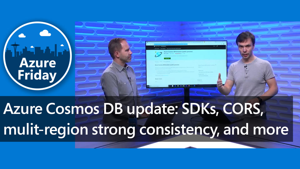 Azure Cosmos DB update: SDKs, CORS, multi-region strong consistency, and more