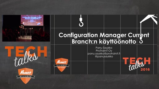 Tech Talks 2016 F5 Stage Configuration Manager Current Branch:n käyttöönotto