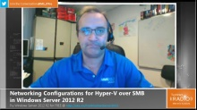 TechNet Radio - Networking Configurations for Hyper-V over SMB in Windows Server 2012 R2