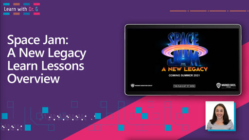 SPACE JAM: A NEW LEGACY Learn Lessons Overview