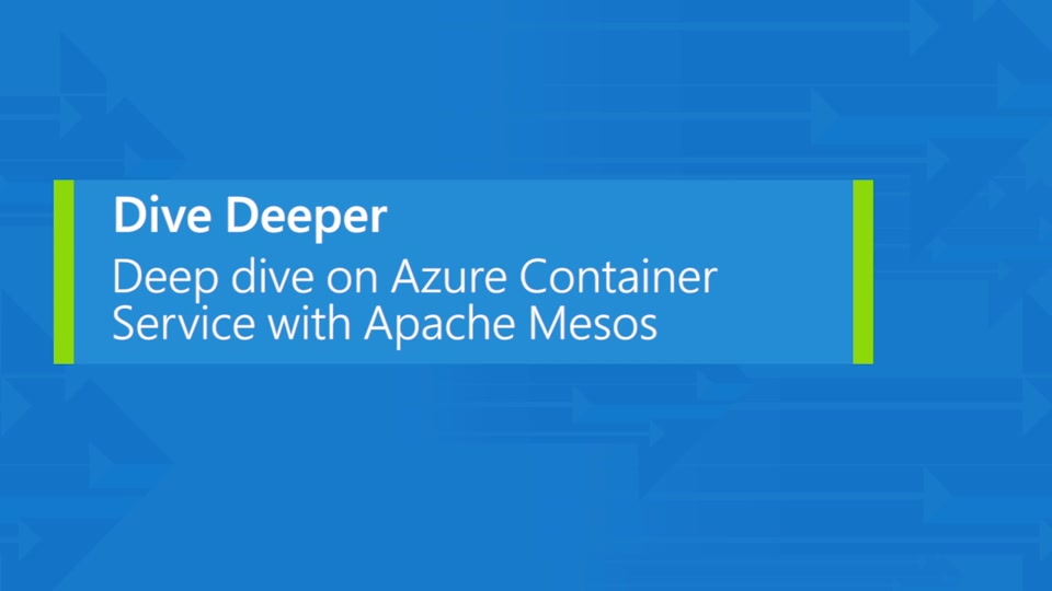 Deep dive on the Azure Container Service with Mesos