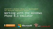 Part 11 - Working with the Windows Phone 8.1 Emulator