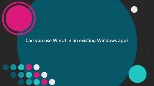 Can you use WinUI in an existing Windows app? | One Dev Question