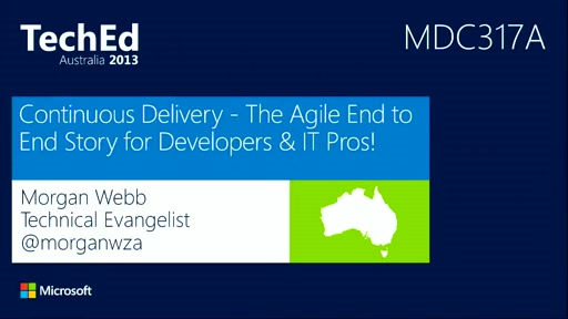 Continuous Delivery - The Agile End to End Story for Developers & IT Pros!