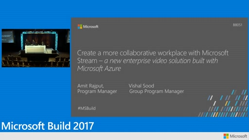 Create a more collaborative workplace with Microsoft Stream –  a new enterprise video solution built with Microsoft Azure