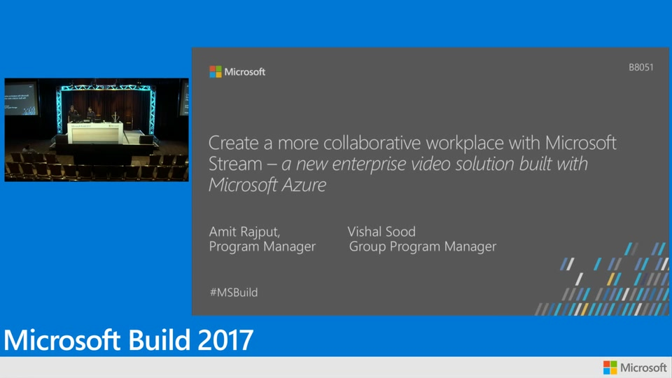 Create a more collaborative workplace with Microsoft Stream:  A new enterprise video solution built with Microsoft Azure
