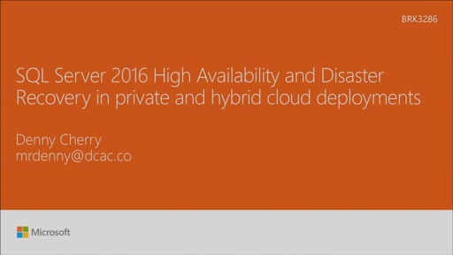 Design a private and hybrid cloud for High Availability  and Disaster Recovery with SQL Server 2016