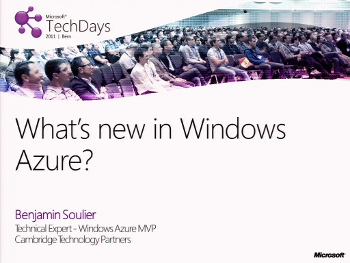 TechDays 11 Bern - What´s new in Windows Azure (f)