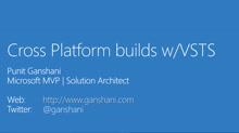 01 Punit Ganshani -DevOps - Build Automation with VSTS / TFS 2015