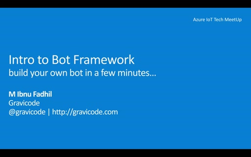 Intro to Bot Framework